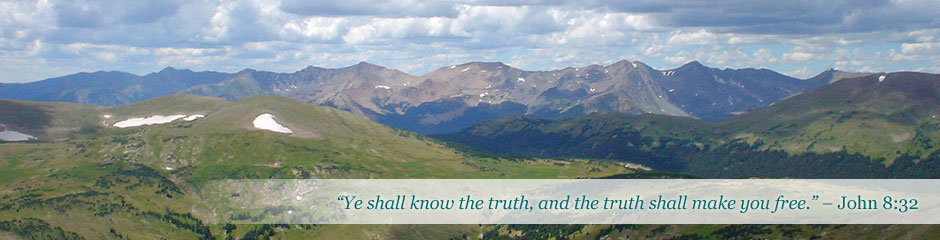 """Ye shall know the truth, and the truth shall make you free."" – John 8:32"